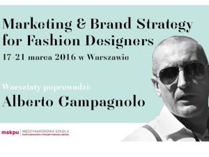 Warsztaty z Alberto Campagnolo- wieloletnim managerem marketingu Giorgio Armani.