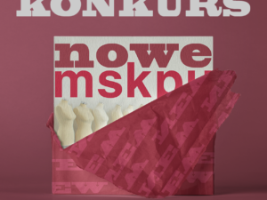 Weź udział w konkursie #noweMSKPU