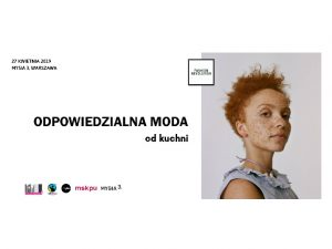 MSKPU oficjalnym partnerem Fashion Revolution Poland 2019