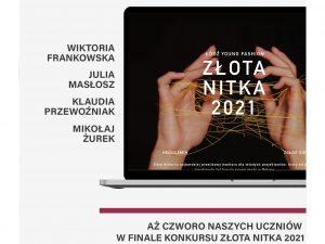 Aż czworo naszych uczniów finalistami konkursu Złota Nitka 2021! #MSKPUteam